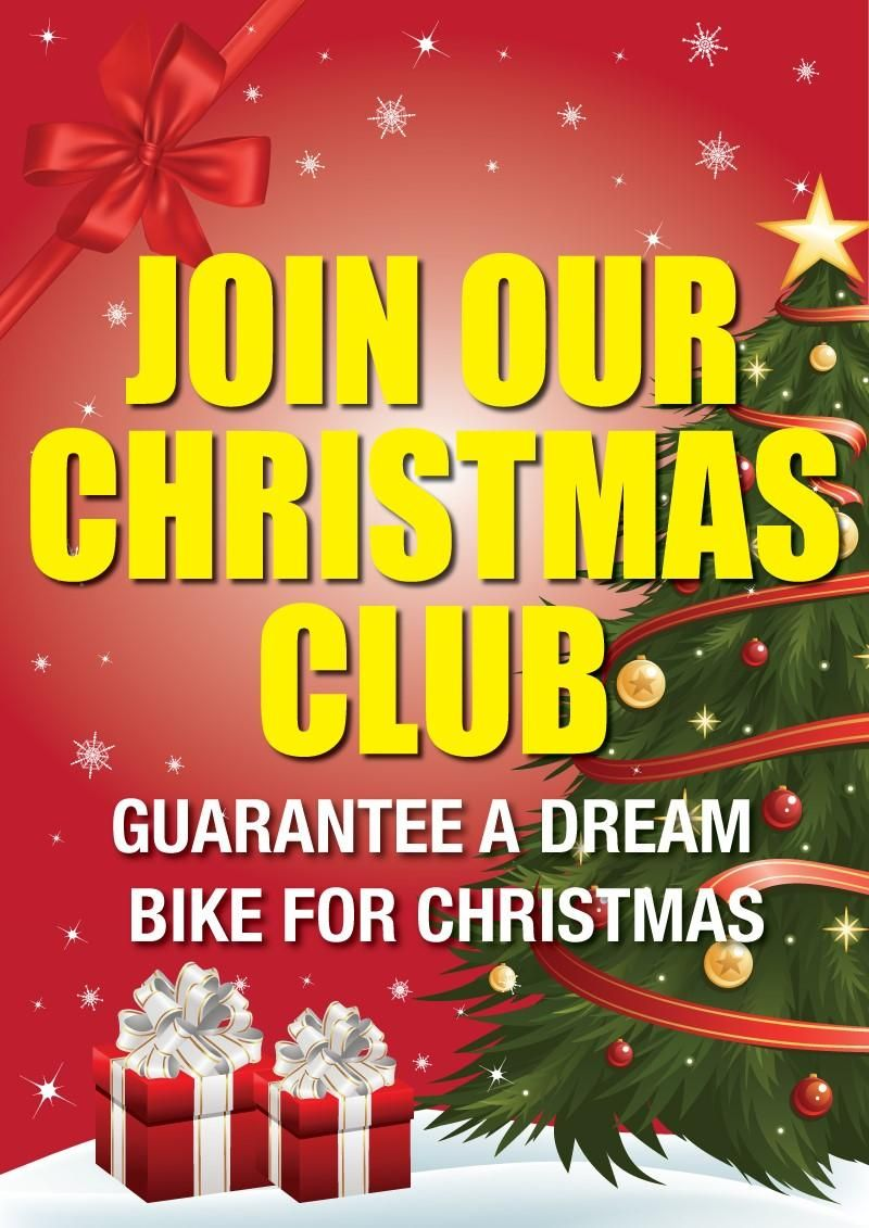 join our christmas club reserve your bike for christmas free storage until christmas eve - A Dream For Christmas